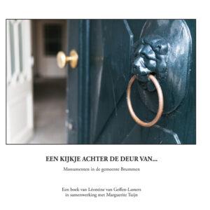 Monumentenboek Brummen Een kijkje achter de deur van | Monumenten fotograaf Léontine van Geffen-Lamer